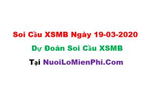 Soi cầu XSMB ngày 19-03–2020