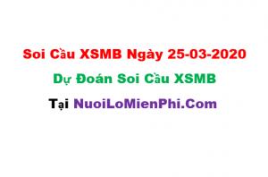 Soi cầu XSMB ngày 25-03–2020
