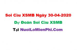 Soi cầu XSMB ngày 30-04–2020